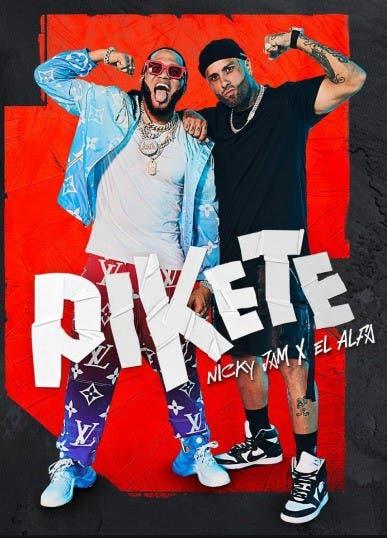 «Pikete», el nuevo sencillo de Nicky Jam y El Alfa