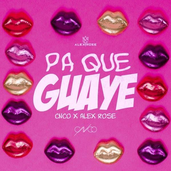 """""""Pa Que Guaye», nuevo tema del puertorriqueño Alex Rose junto a CNCO"""